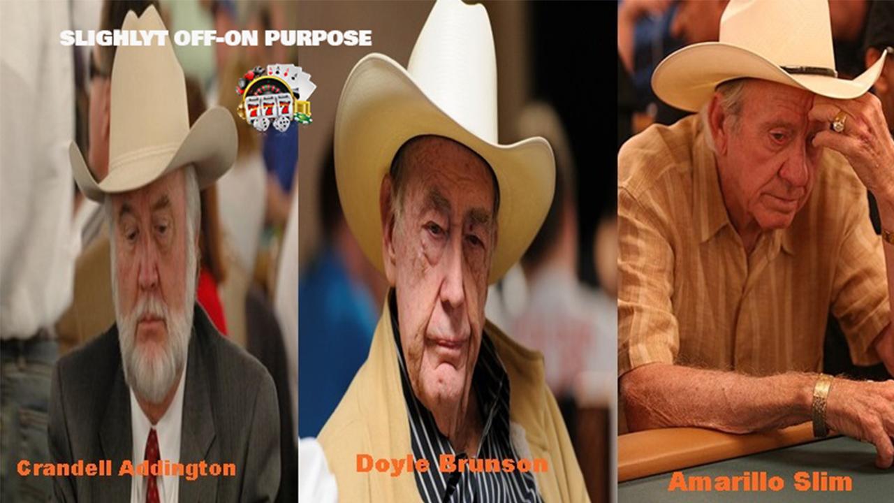 Doyle Brunson, Crandel Addington, dan Amarillo Slim